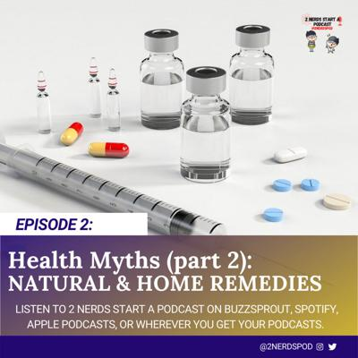 Cover art for Health Myths (Part 2): Natural & Home Remedies