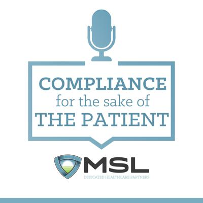 Compliance for the Sake of the Patient