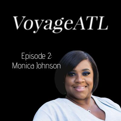 Cover art for VoyageATL Podcast: Meet Monica Johnson of MARJ Consulting