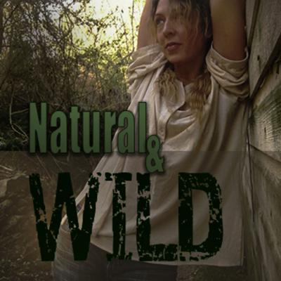Natural and Wild with Christine Greyson