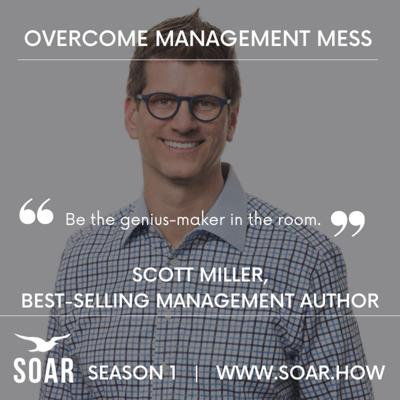 Cover art for Overcoming Messy Management Challenges with author Scott Miller