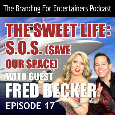 Cover art for BFE EP17: The Sweet Life: S.O.S. (Save Our Space) guest Fred Becker