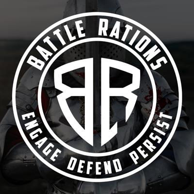 Battle Rations: Engage | Defend | Persist