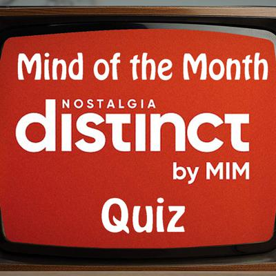 Cover art for Distinct Nostalgia Mind of the Month Quiz - Series 1, FINAL