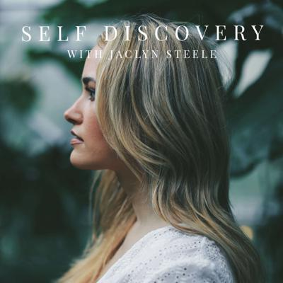 Self Discovery with Jaclyn Steele