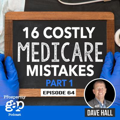 Cover art for Episode 64: 16 Costly Medicare Mistakes - Part 1