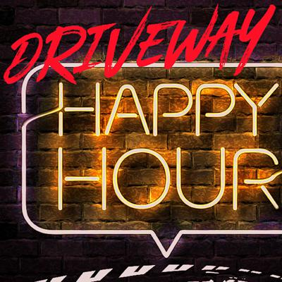 Driveway Happy Hour Podcast