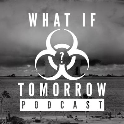 What If Tomorrow Podcast