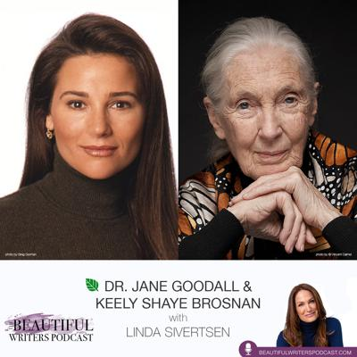 Cover art for Dr. Jane Goodall & Keely Shaye Brosnan: Power of the Pen to Heal Mother Earth