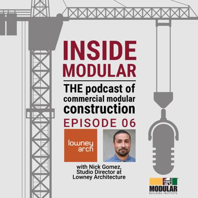 Inside Modular: The Podcast of Commercial Modular Construction