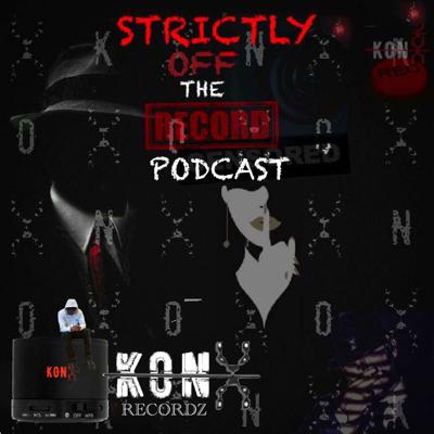 Strictly Off The Record Podcast