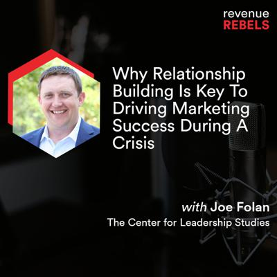 Cover art for Why Relationship Building Is Key To Driving Marketing Success During A Crisis