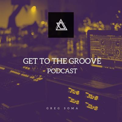 Get to the Groove