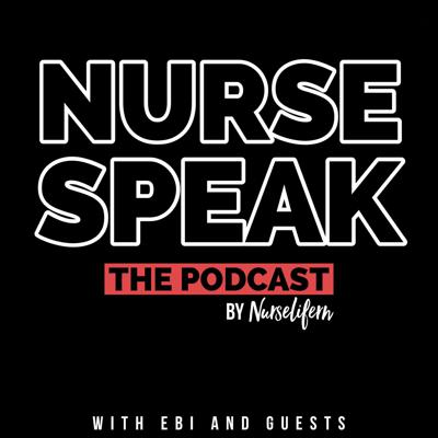 NurseSpeak is a podcast from the popular nursing instagram account Nurselifern. NurseSpeak is hosted by Ebi and features stories from nurses around the globe.Each episode Ebi discusses these stories with guests.  If you would like to submit a story for the podcast visit NurseSpeak.com/submit-a-story Special thanks to our multimedia specialist Brandon Slavinskifind him at Brandonslavinski.com
