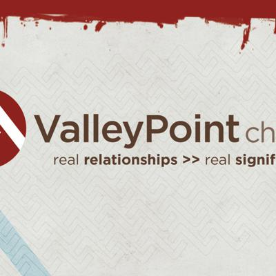 ValleyPoint Church Podcast