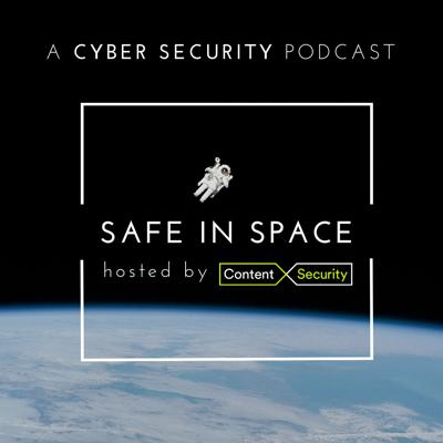 Safe in Space: A Cyber Security Podcast