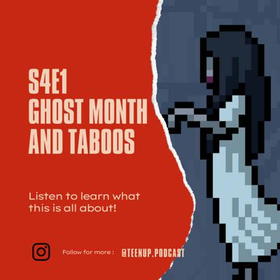 Cover art for S4E1 Ghost Month and Taboos