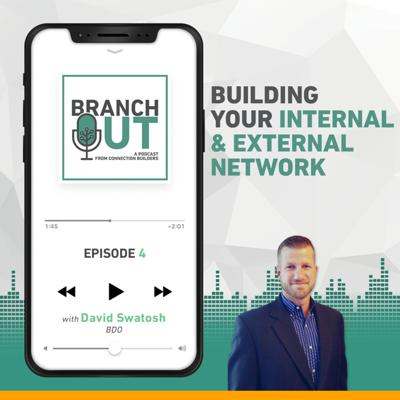 Cover art for Building Out Your Internal and External Network - David Swatosh
