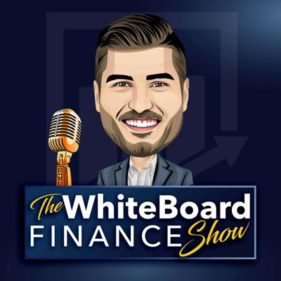 The WhiteBoard Finance Show