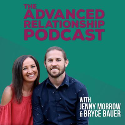 Advanced Relationship Podcast