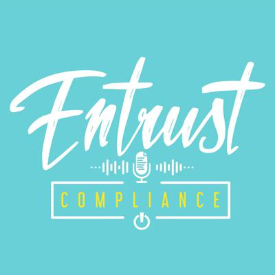 Cover art for What is the Entrust Compliance Podcast?