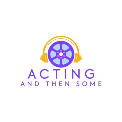 Acting and then some