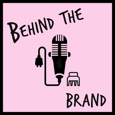 Cover art for Behind the Brand with Matt K Andis - co-CEO of Andis