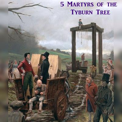 5 Martyrs of the Tyburn Tree