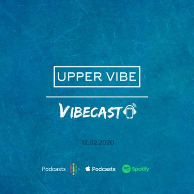 VIBECAST from Upper Vibe