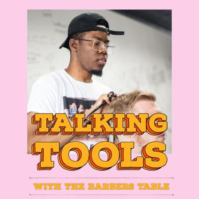 Cover art for Talking Tools  - The Barbers Table
