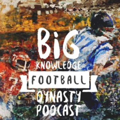 Dynasty fantasy football podcast with an emphasis on player values, social psychology and game theory. Hosted by Sonny Platt (@bigknowledgeffb), the podcast combines player analysis, trade and negotiation strategies, social psychology discussions, industry trends, dynasty football news, football X's and O's and more! All from the perspective of 1QB and superflex dynasty fantasy football leagues.