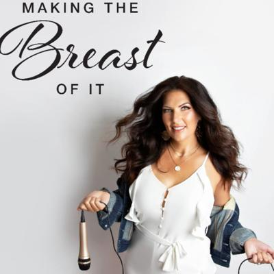 Making the Breast of It