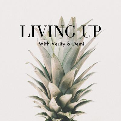 Living Up Podcast