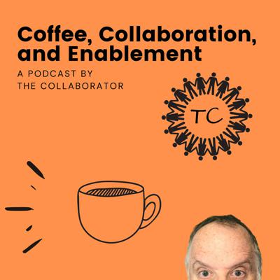 Trust Enablement's Podcast - Coffee, Collaboration, and Enablement