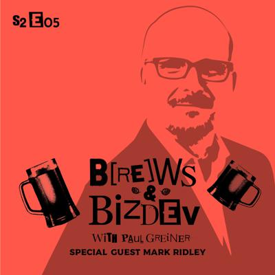 Cover art for Brews & BizDev - Giving Customers the Service They Deserve with Mark Ridley