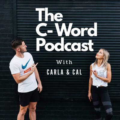 The C-Word Podcast