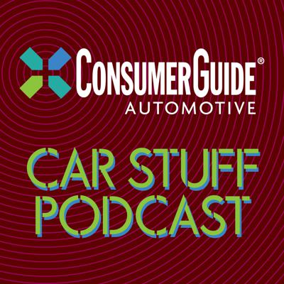 Whether you drive a car, need a car, or just occasionally bum a ride with friends, you've come to the right place. Join the editors of Consumer Guide Automotive as they break down everything that's going on in the auto world. New-car reviews, shopping tips, driving green, electric cars, classic cars, and plenty of great guests.  This is the Consumer Guide Car Stuff Podcast