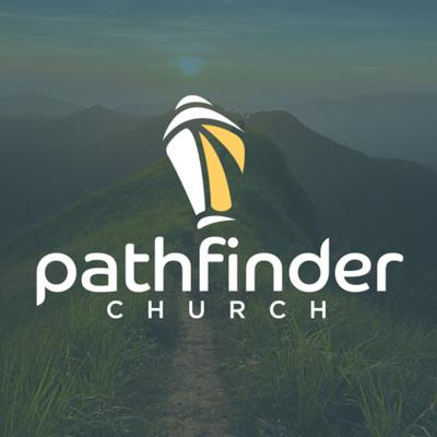 Pathfinder Church Messages