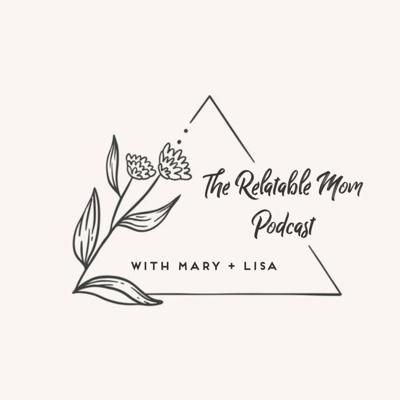 The Relatable Mom Podcast