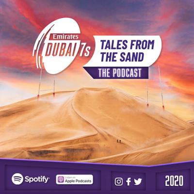 Dubai 7s - Tales from the Sand