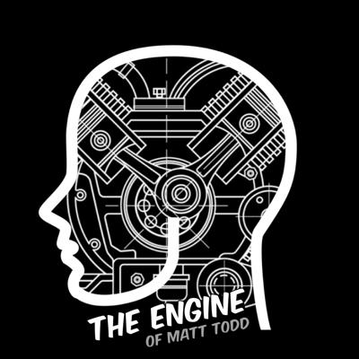 The Engine of Matt Todd