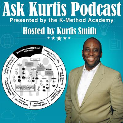 Ask Kurtis Podcast - An Automotive Sales Training and Coaching Resource