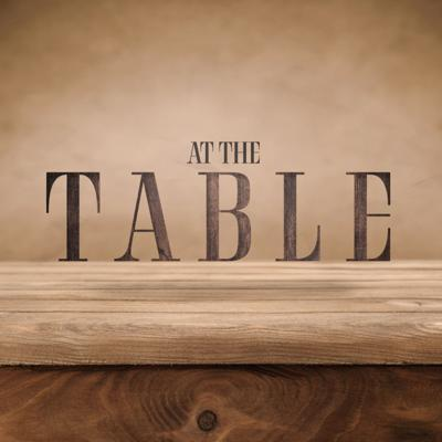 Cover art for At the Table Pt. 1 :: The God Who Came Eating & Drinking