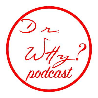 Doctor Why Podcast