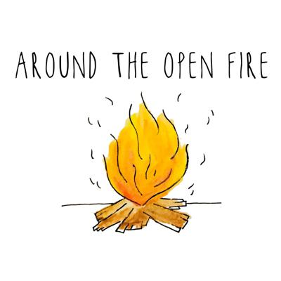 Around The Open Fire
