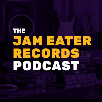 The Jam Eater Records Podcast