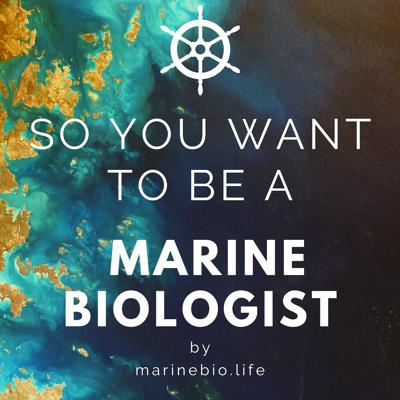 So You Want to Be a Marine Biologist is your go-to resource if you've ever dreamed of exploring the ocean's depths, considered becoming a marine biologist, or want to learn more how to protect the world's oceans. This podcast dives into ocean science, conservation, sea stories, and explores ocean careers. Bring out your inner Jacques Cousteau, and discover the world beneath the waves.