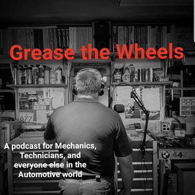 Grease The Wheels Podcast