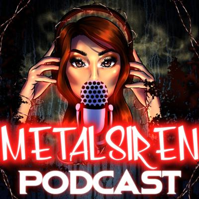The Metal Siren Podcast