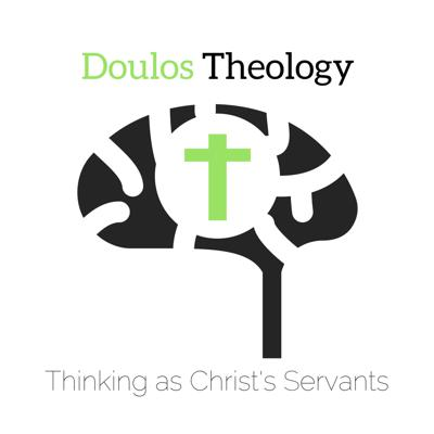 Doulos Theology